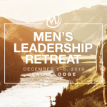 Men's Leadership Retreat 2019