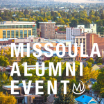 Missoula Alumni Event – Welcome the Class of 2020