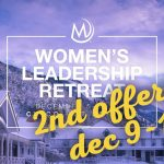 2nd Offering – Women's Leadership Retreat 2019