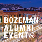 Bozeman Alumni Event – Dinner with Class of 2020