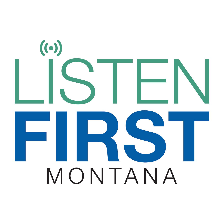 Listen First Montana