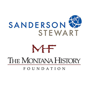 Sanderson Stewart and The Montana History Foundation